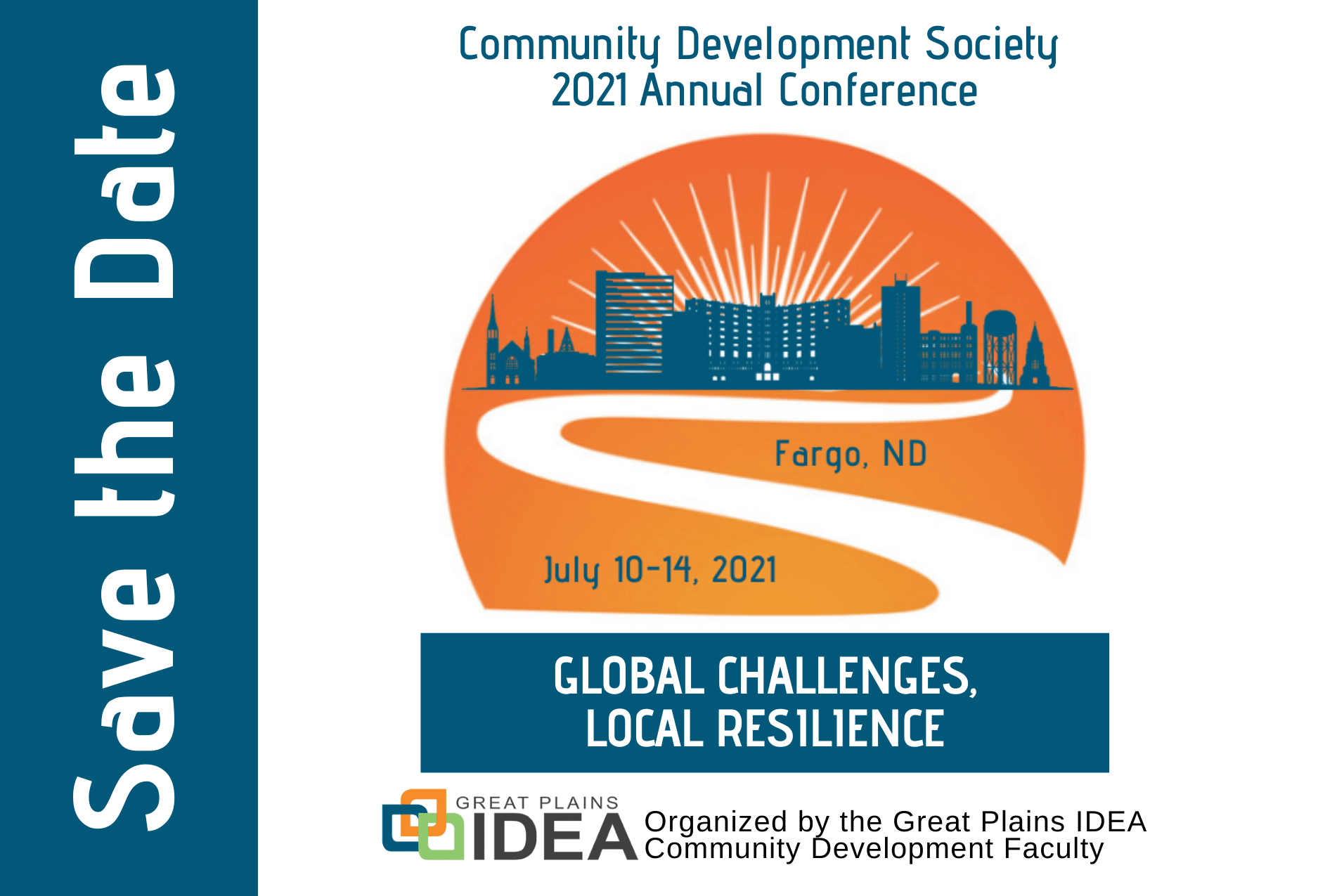 Save the Date graphic for the 2021 CDS Annual Conference in Fargo, ND, July 10-14, 2021. Conference theme is Global Challenges, Local Resilience.