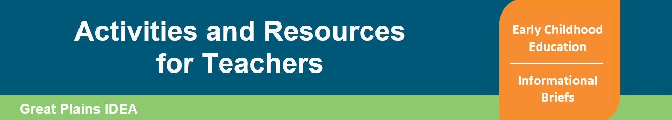 This header explains that these are resources and activities for Early Childhood Classrooms